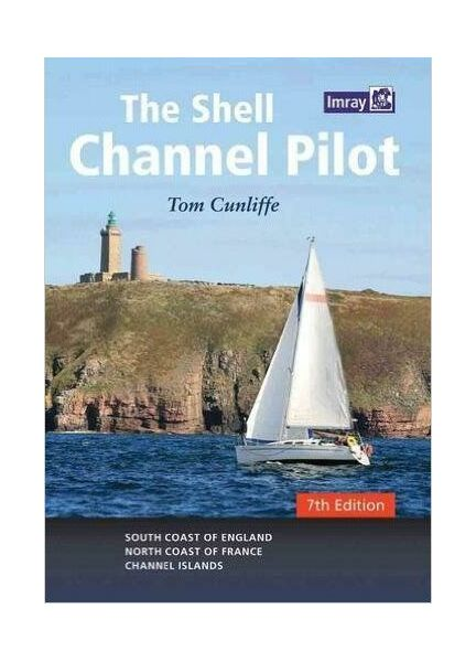Cunliffe, Tom Shell Channel Pilot 7th Edition
