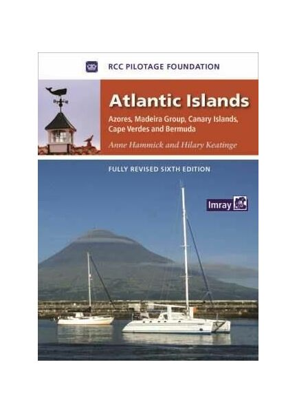Atlantic Islands - Azores, Madeira Group, Canary Islands Cape Verdes & Bermuda (6th Edition)